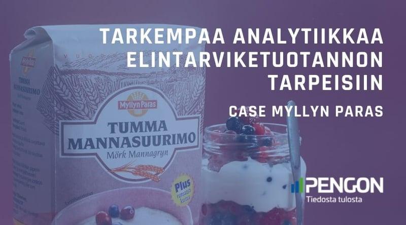 Tarkempaa analytiikkaa elintarviketuotannon tarpeisiin – Case Myllyn Paras