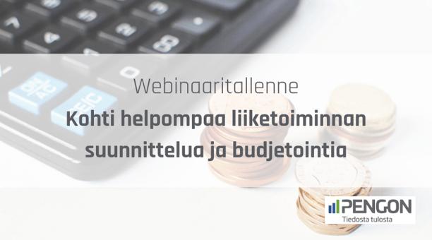 Katso webinaaritallenne: Kohti helpompaa liiketoiminnan suunnittelua ja budjetointia | Pengon
